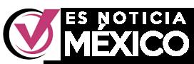 Es Noticia México